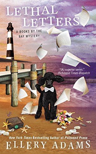 Lethal Letters (A Books by the Bay Mystery): Ellery Adams