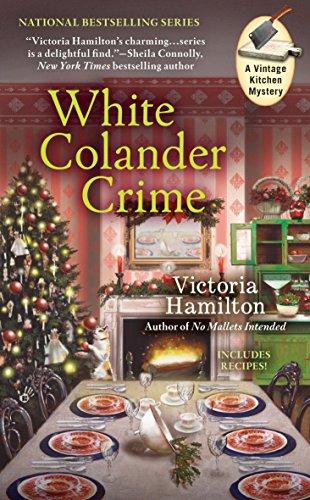 9780425271407: White Colander Crime (A Vintage Kitchen Mystery)