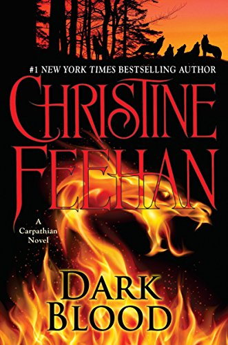 Dark Blood (Carpathian Novel, A): Christine Feehan