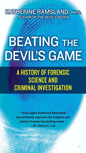 9780425271452: Beating the Devil's Game: A History of Forensic Science and Criminal