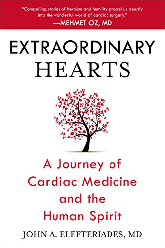 9780425271520: Extraordinary Hearts: A Journey of Cardiac Medicine and the Human Spirit