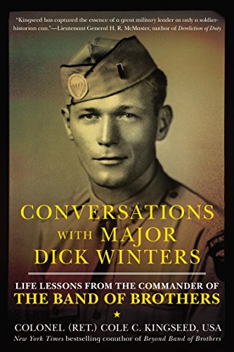 9780425271544: Conversations with Major Dick Winters: Life Lessons from the Commander of the Band of Brothers