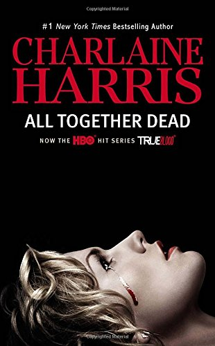 9780425271551: All Together Dead (Sookie Stackhouse)
