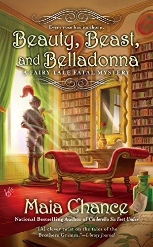 Beauty, Beast, and Belladonna (A Fairy Tale: Chance, Maia