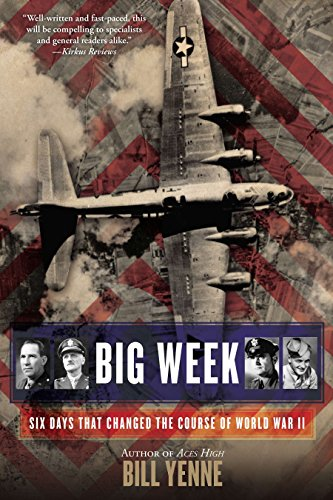 9780425272244: Big Week: Six Days that Changed the Course of World War II