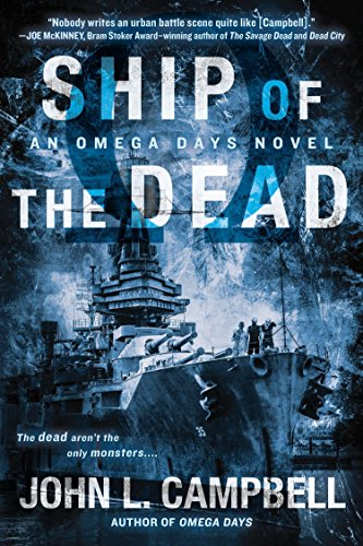 9780425272640: Ship of the Dead (An Omega Days Novel)