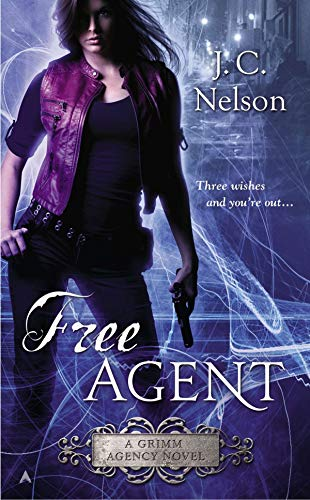 9780425272671: Free Agent (A Grimm Agency Novel)