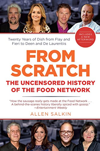 9780425272862: From Scratch: The Uncensored History of the Food Network