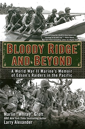 9780425273005: Bloody Ridge and Beyond: A World War II Marine's Memoir of Edson's Raiders in the Pacific