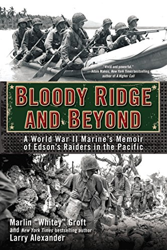 9780425273012: Bloody Ridge and Beyond: A World War II Marine's Memoir of Edson's Raiders in the Pacific