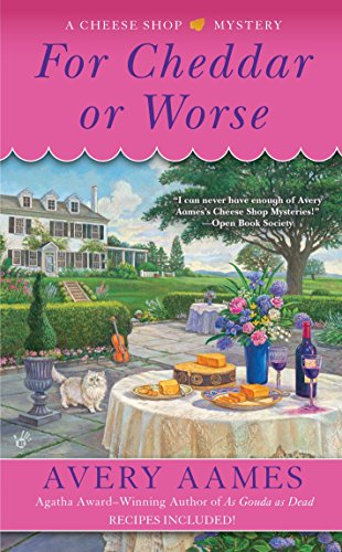 9780425273326: For Cheddar or Worse (Cheese Shop Mystery)