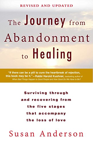 9780425273531: The Journey from Abandonment to Healing: Revised and Updated: Surviving Through and Recovering from the Five Stages That Accompany the Loss of Love