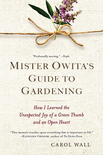 9780425273838: Mister Owita's Guide to Gardening: How I Learned the Unexpected Joy of a Green Thumb and an Open Heart