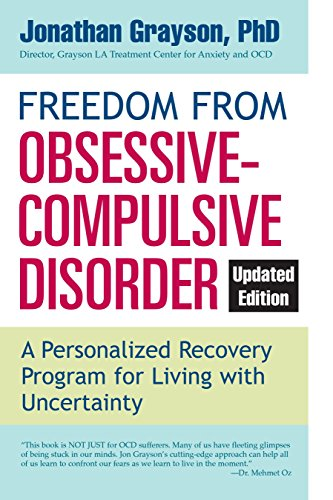 9780425273890: Freedom from Obsessive Compulsive Disorder: A Personalized Recovery Program for Living with Uncertainty, Updated Edition