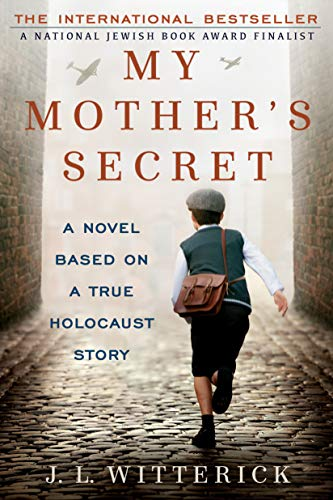 9780425274811: My Mother's Secret: A Novel Based on a True Holocaust Story