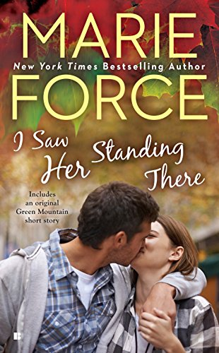 9780425275313: I Saw Her Standing There (A Green Mountain Romance)