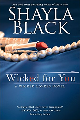 9780425275467: Wicked for You (A Wicked Lovers Novel)