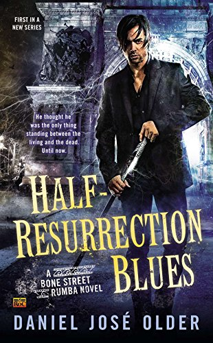 9780425275986: Half-Resurrection Blues: A Bone Street Rumba Novel
