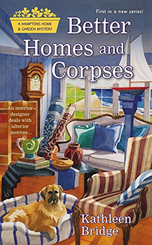 9780425276587: Better Homes and Corpses (Hamptons Home & Garden Mystery)