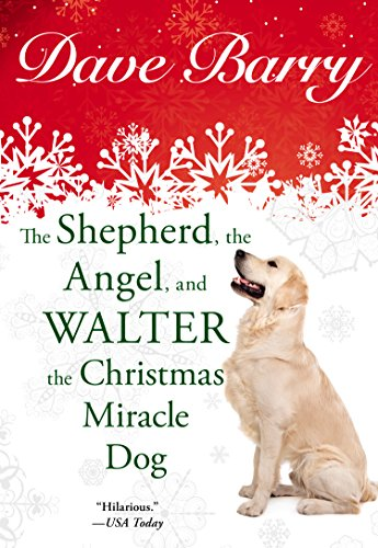9780425276716: The Shepherd, the Angel, and Walter the Christmas Miracle Dog