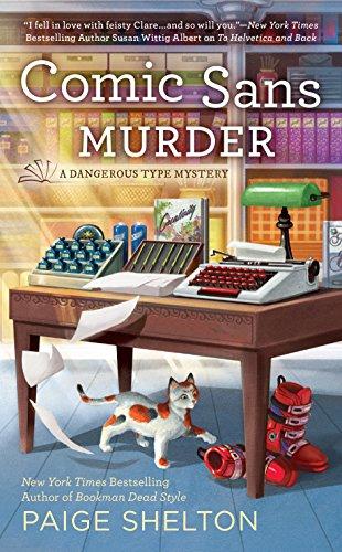 9780425277270: Comic Sans Murder (A Dangerous Type Mystery)