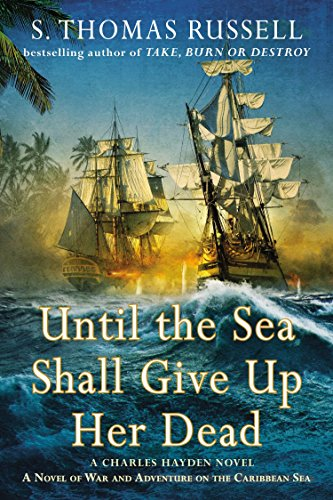 9780425277928: Until the Sea Shall Give Up Her Dead (A Charles Hayden Novel)