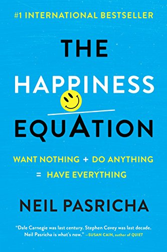 9780425277980: The Happiness Equation: Want Nothing + Do Anything=Have Everything