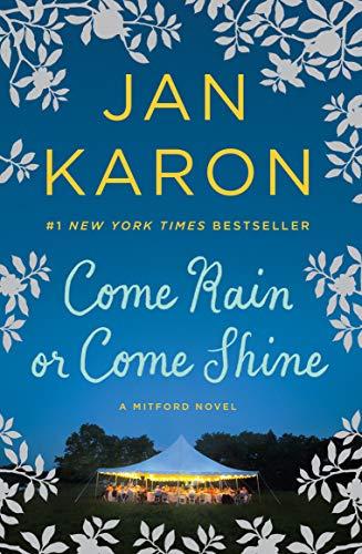 9780425278185: Come Rain or Come Shine (Mitford Novel)