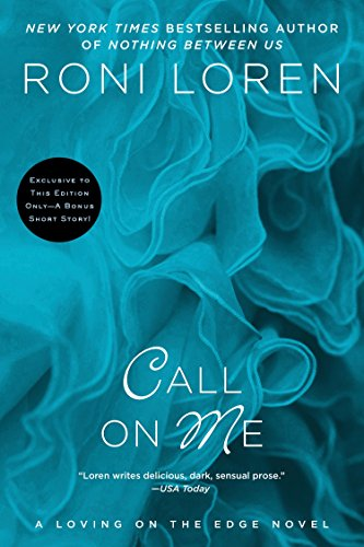 9780425278390: Call on Me (A Loving on the Edge Novel)