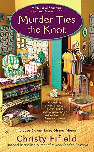 9780425279243: Murder Ties the Knot (Haunted Souvenir Shop)
