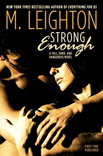 9780425279465: Strong Enough (Tall, Dark, and Dangerous)