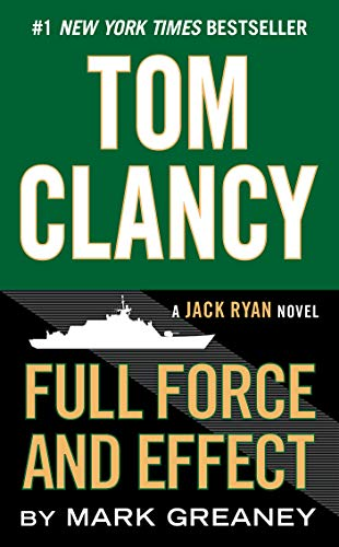 9780425279779: Tom Clancy's Full Force and Effect: A Jack Ryan Novel