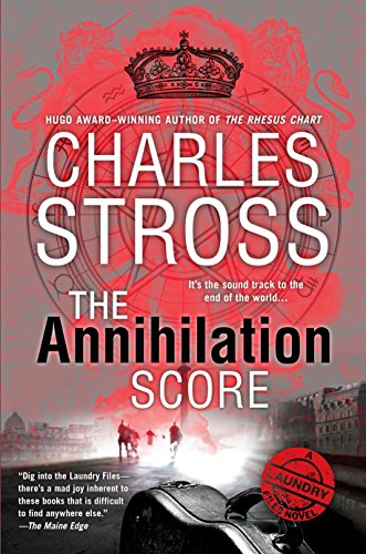 9780425281178: The Annihilation Score (A Laundry Files Novel)