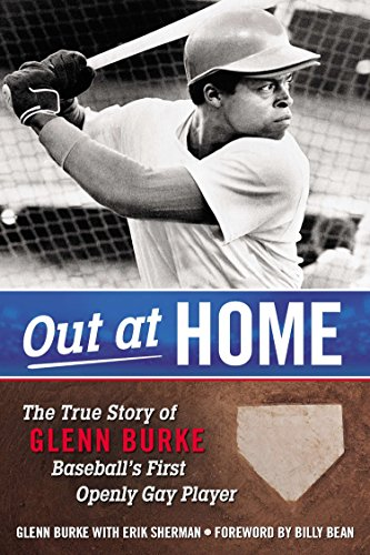 9780425281437: Out at Home: The True Story of Glenn Burke, Baseball's First Openly Gay Player
