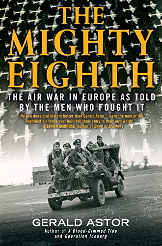 9780425281574: The Mighty Eighth: The Air War in Europe as Told by the Men Who Fought It