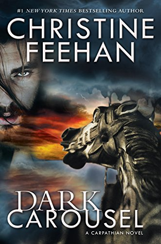 Dark Carousel (Carpathian Novel, A): Feehan, Christine