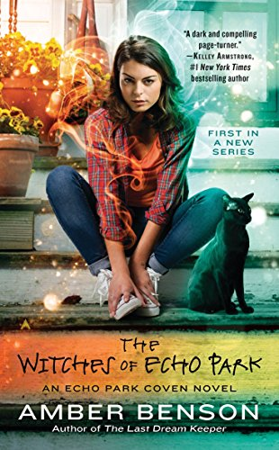 9780425282465: The Witches of Echo Park: An Echo Park Coven Novel
