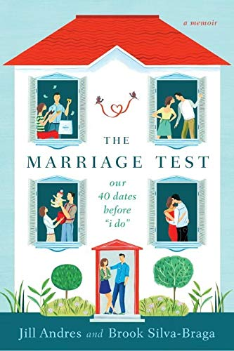 9780425282755: The Marriage Test: Our 40 Dates Before