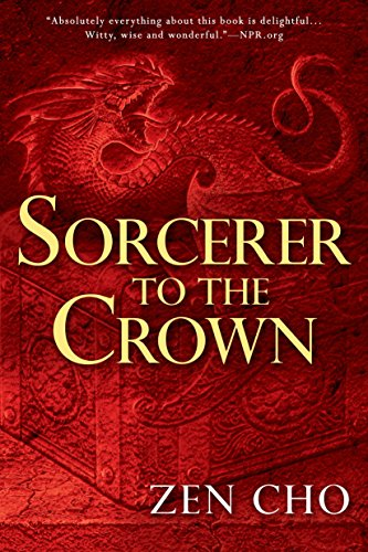 9780425283400: Sorcerer to the Crown (A Sorcerer to the Crown Novel)