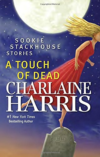 9780425283844: A Touch of Dead: Sookie Stackhouse Stories