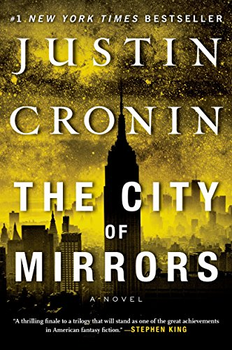 9780425285527: CITY OF MIRRORS (The Passage Trilogy)