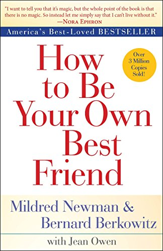 9780425286395: How to Be Your Own Best Friend