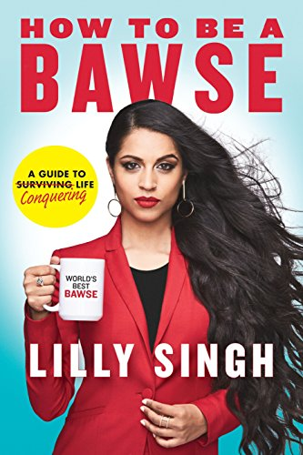 9780425286463: How to Be a Bawse. A Guide to Conquering Life