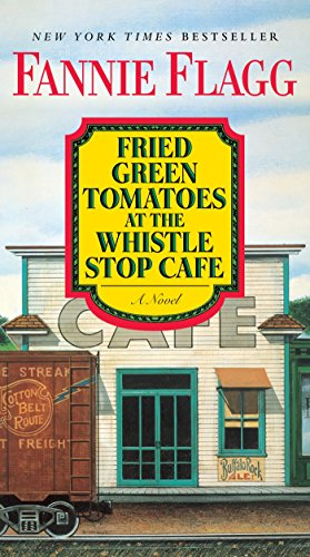 9780425286555: Fried Green Tomatoes at the Whistle Stop Cafe: A Novel