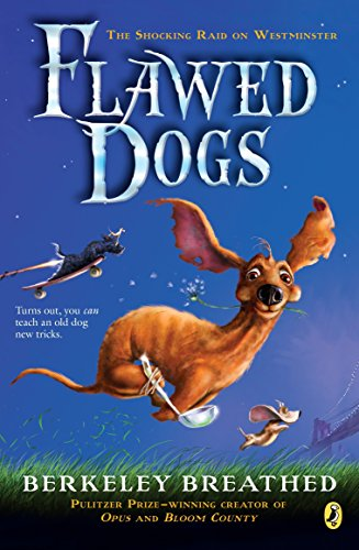 9780425289518: Flawed Dogs: the Novel: The Shocking Raid on Westminster