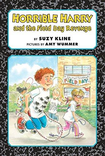 Horrible Harry and the Field Day Revenge!: Suzy Weaver Kline
