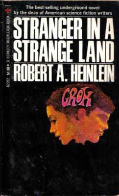 Stranger in a Strange Land: Robert A. Heinlein