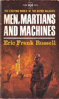 Men, Martians and Machines: Eric Frank Russell