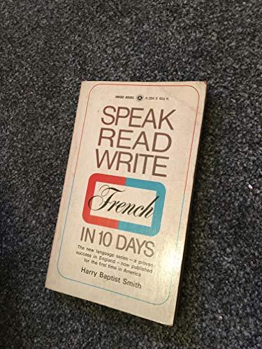9780426010975: Speak, Read, Write French in Ten Days