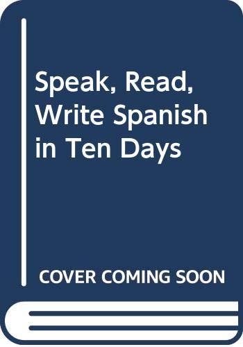 9780426011347: Speak, Read, Write Spanish in Ten Days